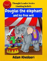 Douglas the elephant and his free will
