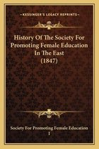 History of the Society for Promoting Female Education in the East (1847)