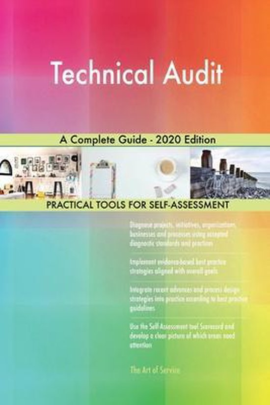 Technical Audit A Complete Guide - 2020 Edition
