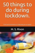 50 things to do during lockdown.