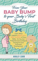 Omslag From Your Baby Bump To Your Babys First Birthday