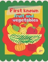 First known fruit and vegetables