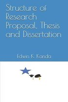 Structure of Research Proposal, Thesis and Dissertation
