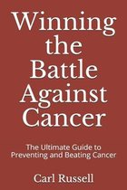 Winning the Battle Against Cancer