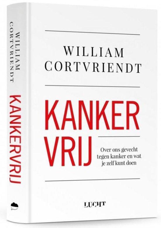 Boek cover Kankervrij van William Cortvriendt (Hardcover)