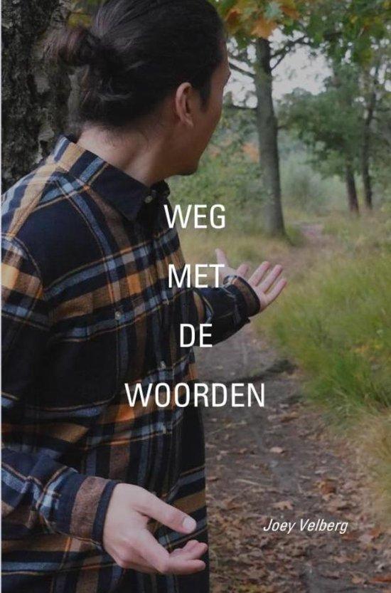 Weg met de Woorden - Joey Velberg | Fthsonline.com