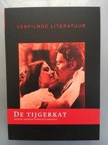 De Tijgerkat (Verfilmde Literatuur)
