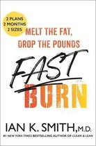 Fast Burn!: Melt the Fat, Drop the Pounds