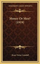Money or Men? (1919)
