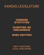 Kansas Statutes Chapter 40 Insurance 2020 Edition
