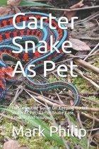 Garter Snake As Pet