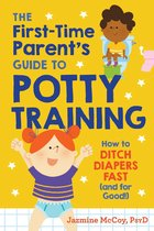 The First-Time Parents Guide to Potty Training