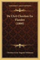 de L'Art Chretien En Flandre (1860)