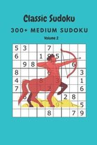 Classic Sudoku: 300+ Medium sudoku Volume 2