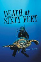 Death at Sixty Feet
