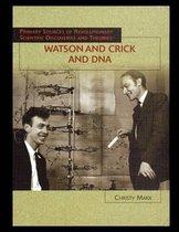 Watson and Crick and DNA