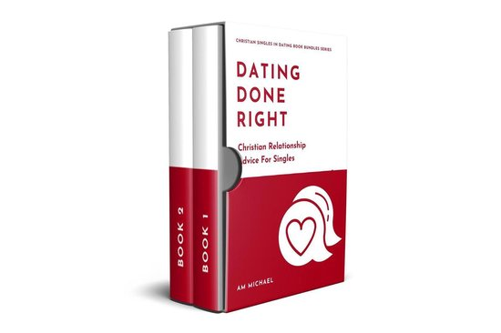 Dating Done Right: Christian Relationship Advice For Singles