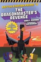 The Dragonmaster's Revenge, Volume 6