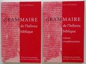 Grammaire de l'hebreu biblique (2 vols)