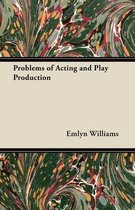 Problems of Acting and Play Production