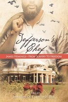 Jefferson's Chef - James Hemings From Slavery to Freedom
