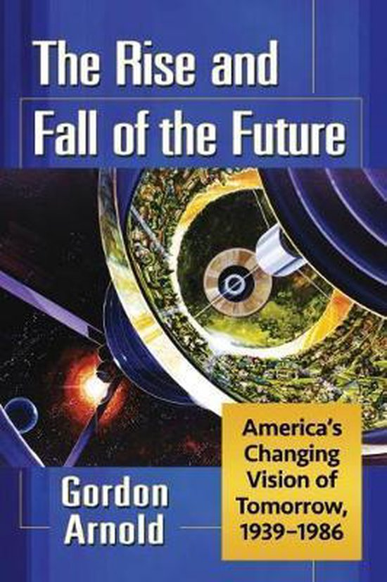 The Rise and Fall of the Future