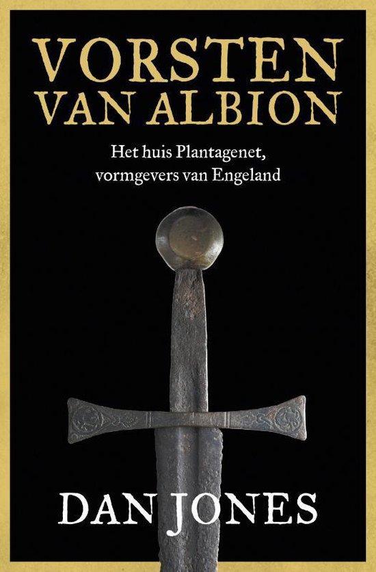 Boek cover Vorsten van Albion van Dan Jones (Hardcover)