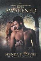 Awakened (Vampire Awakenings 1)