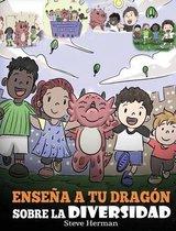 Ensena a tu Dragon Sobre la Diversidad
