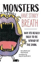 Monsters Have Stinky Breath