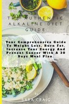 The Authentic Alkaline Diet Guide