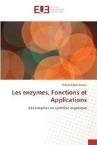 Les enzymes, Fonctions et Applications