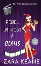 Rebel Without a Claus (Movie Club Mysteries, Book 5)