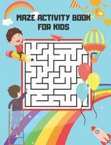 Maze Activity Book for Kids