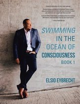 Swimming in the Ocean of Consciousness