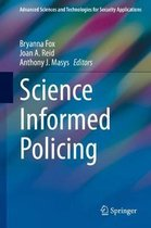 Science Informed Policing