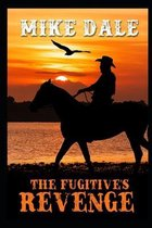 The Fugitive's Revenge