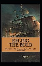Erling the Bold Illustrated