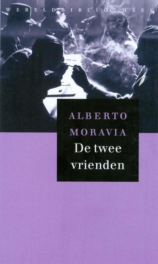 De twee vrienden - Alberto Moravia |