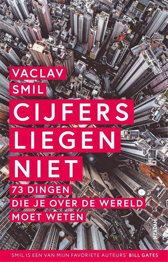 Boek cover Cijfers liegen niet van Vaclav Smil (Paperback)