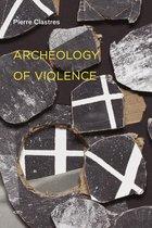 Archeology of Violence