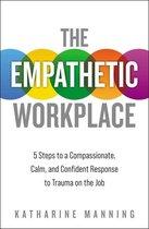 The Empathetic Workplace