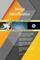 Image Identification A Complete Guide - 2020 Edition