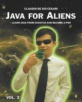 Java for Aliens - Volume 2