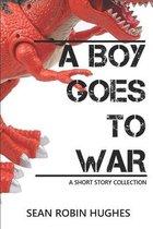 A Boy Goes to War