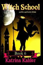 WITCH SCHOOL - Book 6
