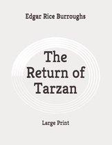 The Return of Tarzan: Large Print