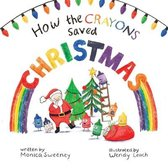 How the Crayons Saved Christmas, Volume 3