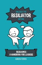 Unleash the Resiliator Within