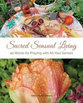 Sacred Sensual Living